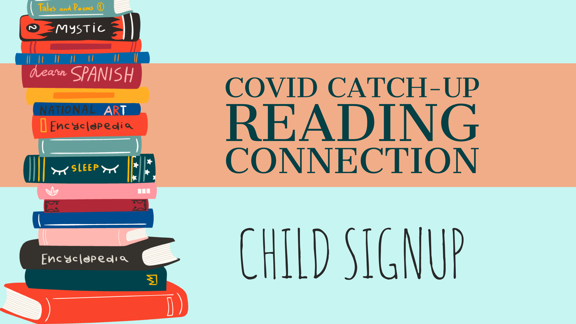 Covid Catch-Up Reading Connection - Child Form